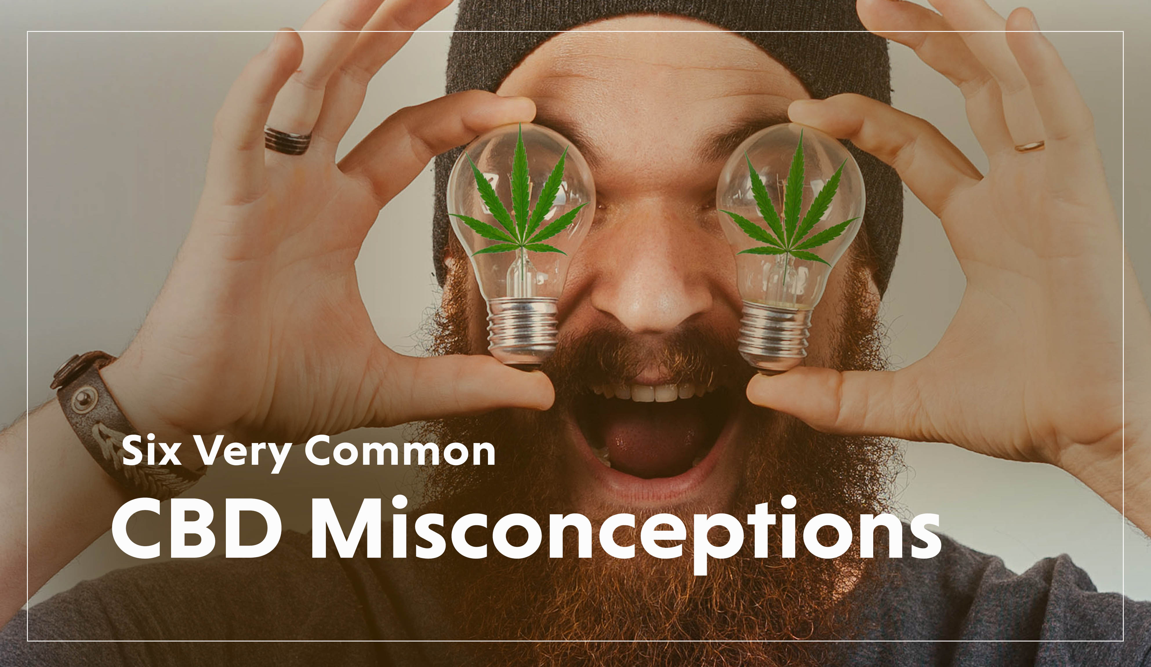 CBD Misconceptions