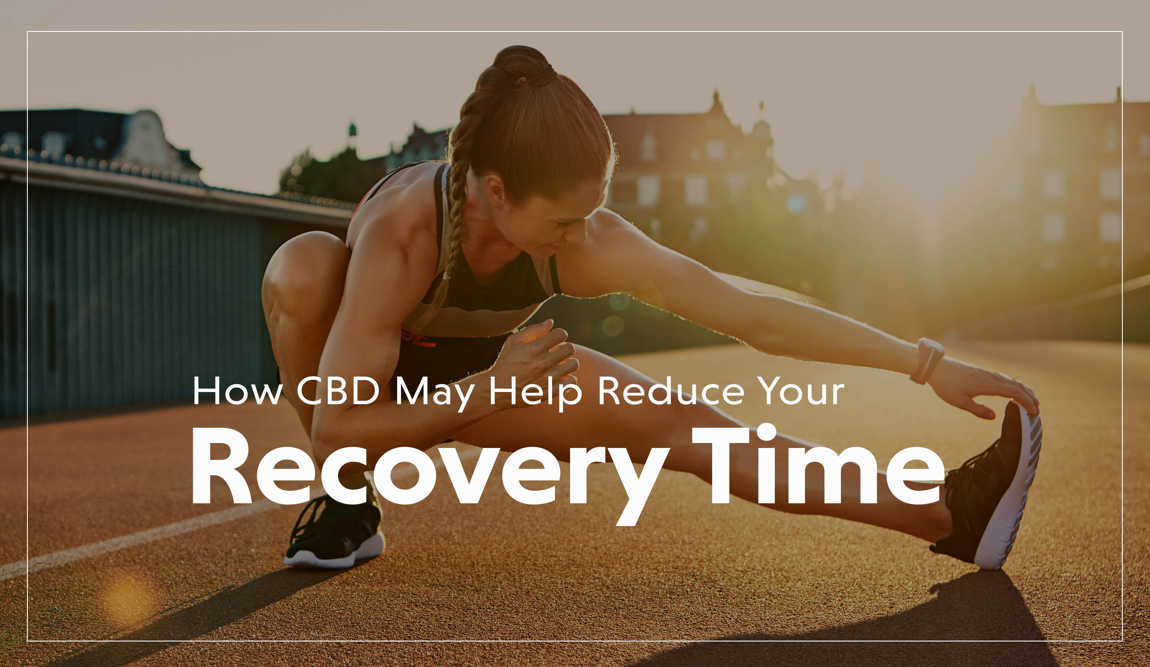 CBD and Recovery New