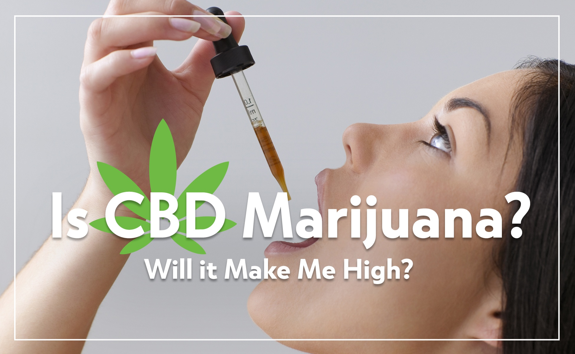 CBD is Not Marijuana-1