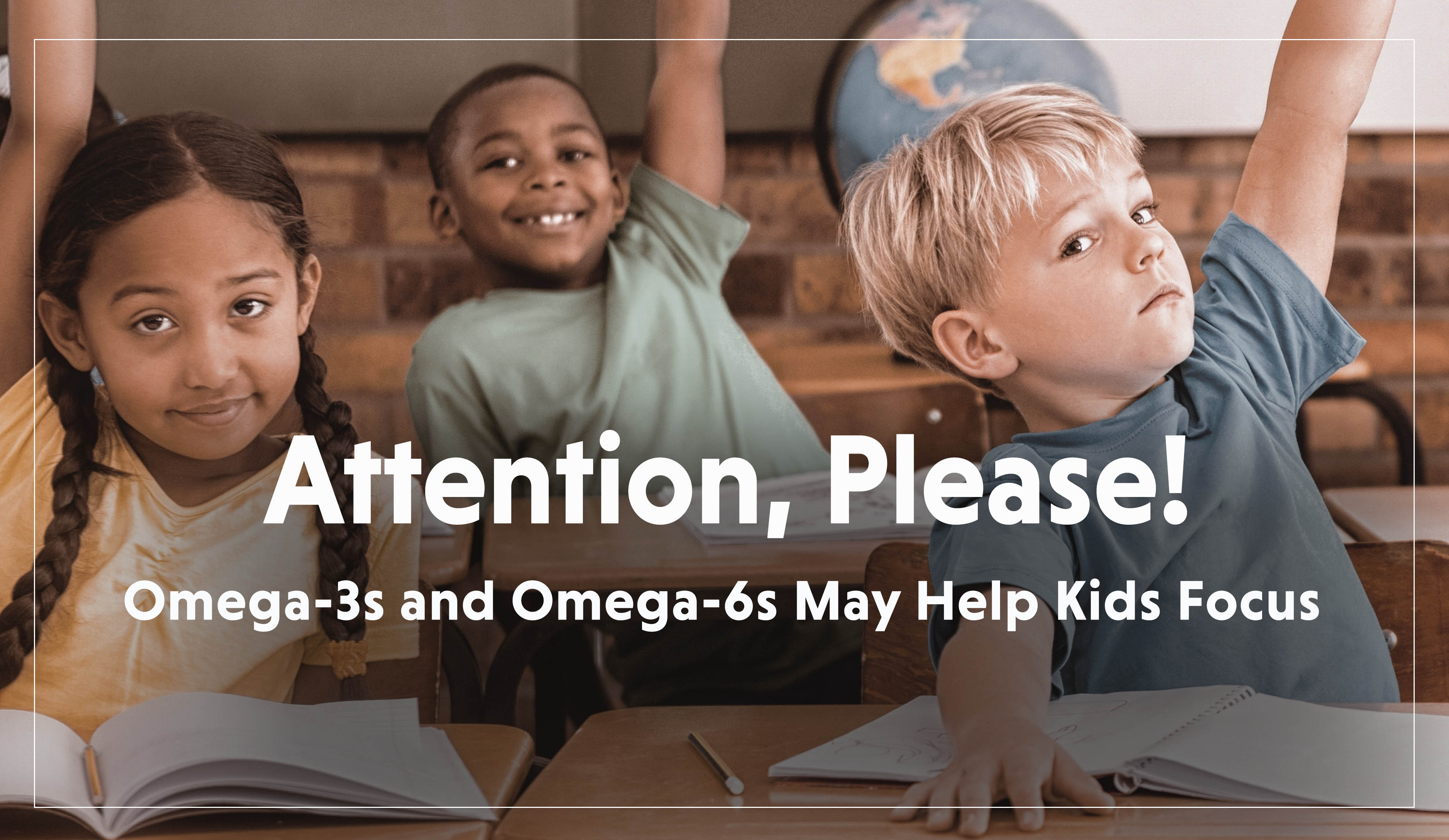 Kids Attention Omega3 and 6-1
