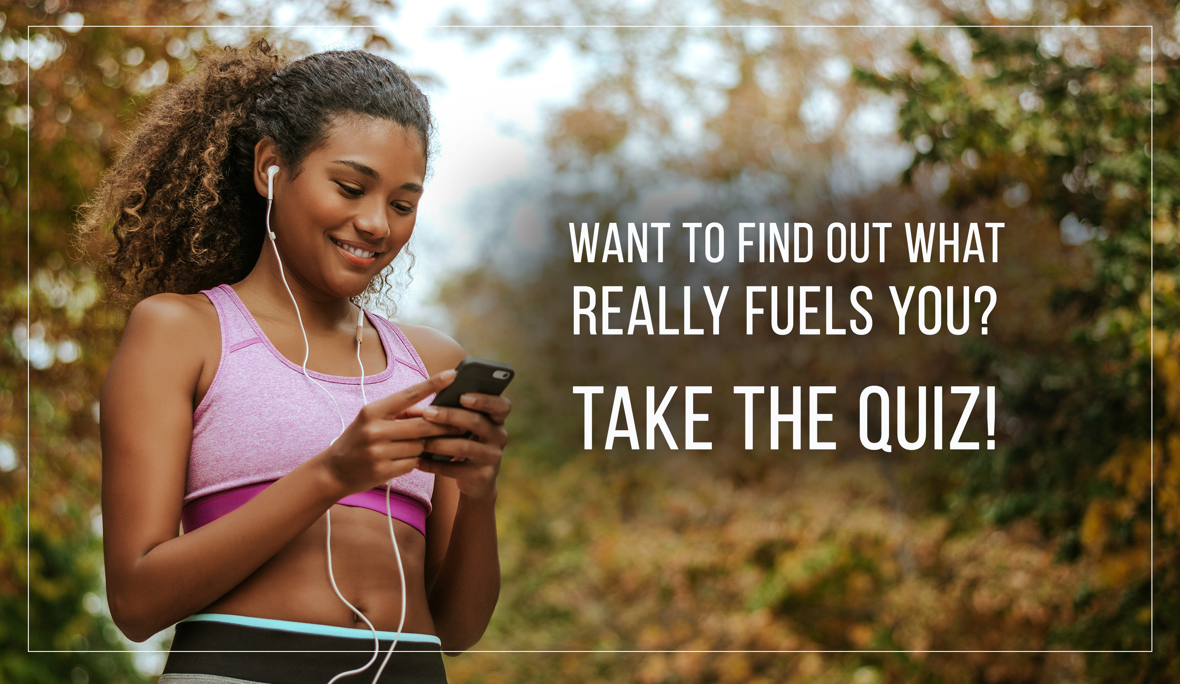 What Fuels You Quiz